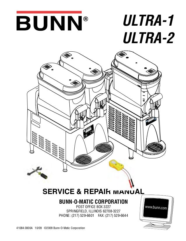 bunn ultra 2 slush machine service and repair ultra 1 ultra 2 service repair manual bunn o matic corporation