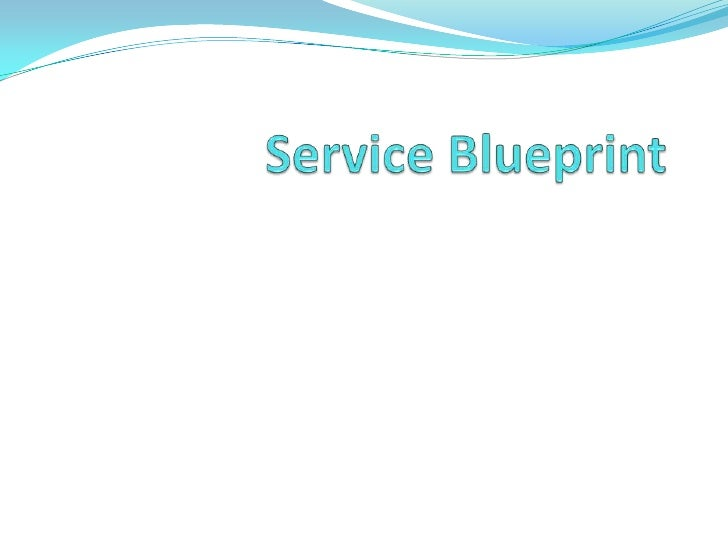 Service blueprint 1 728gcb1273663813 malvernweather Gallery