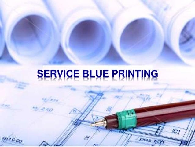 10-1 SERVICE BLUE PRINTING