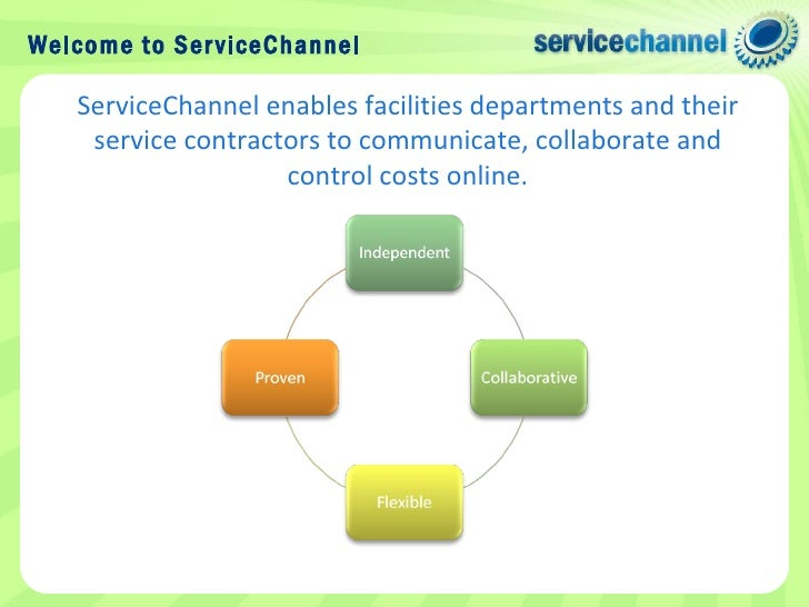 1. innovating collaboration Company Overview; 2. Welcome to ServiceChannel ServiceChannel enables facilities ...