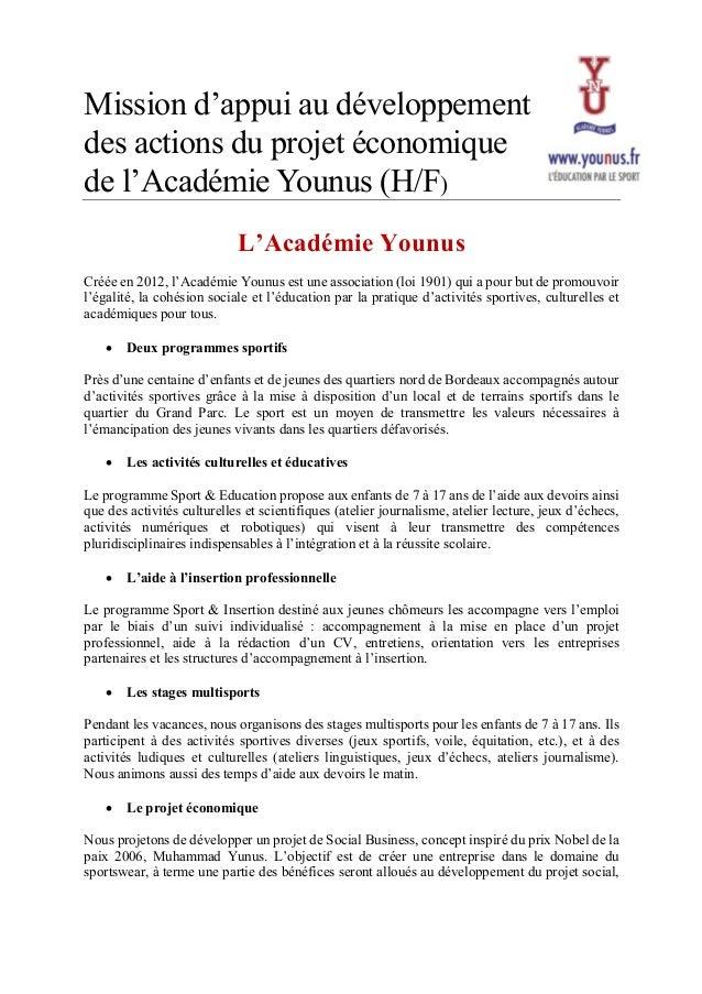 Mission d'appui au développement des actions du projet économique de l'Académie Younus (H/F)  L'Académie Younus Créée en ...