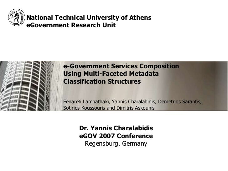 National Technical University of Athens eGovernment Research Unit e-Government Services Composition Using Multi-Faceted Me...