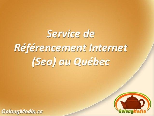 OolongMedia.caService deRéférencement Internet(Seo) au Québec