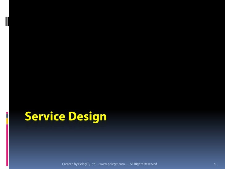 Created by PelegIT, Ltd. – www.pelegit.com, - All Rights Reserved   1