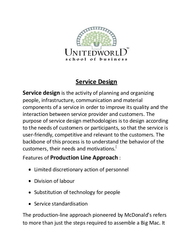 Service Design Service design is the activity of planning and organizing people, infrastructure, communication and materia...
