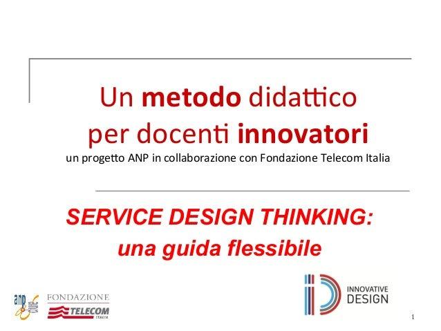 Service design thinking una guida per tutti for Programmi per designer