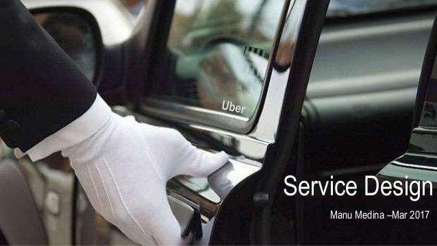 Service Design Manu Medina –Mar 2017