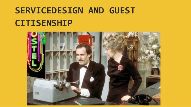 SERVICEDESIGN AND GUEST CITISENSHIP