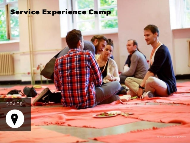 Photo: Service Design Berlin Service Experience Camp S PAC E