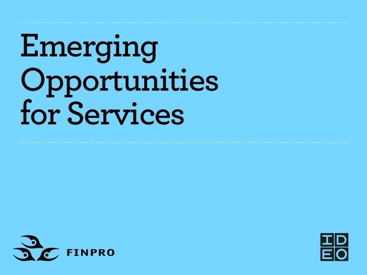 EmergingOpportunitiesfor Services