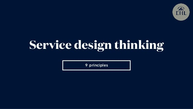 9 principles Service design thinking