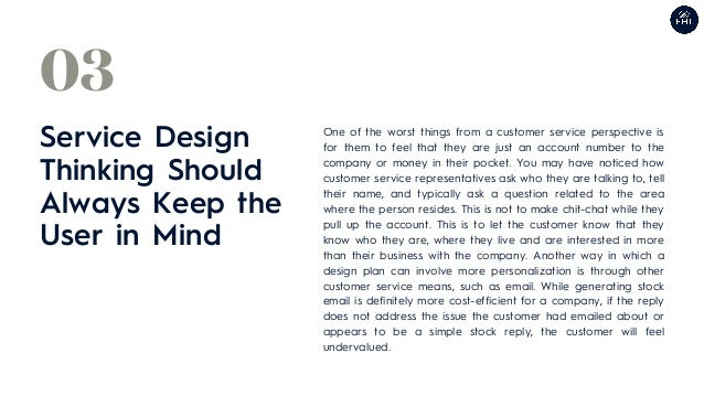 Service Design Thinking Should Always Keep the User in Mind 03 One of the worst things from a customer service perspective...