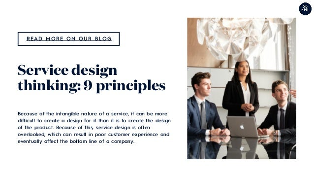 Because of the intangible nature of a service, it can be more difficult to create a design for it than it is to create the...