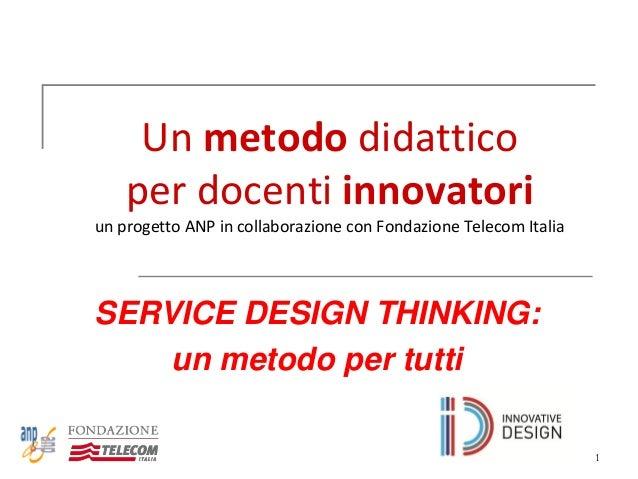 Il service design thinking un metodo per tutti for Design per tutti