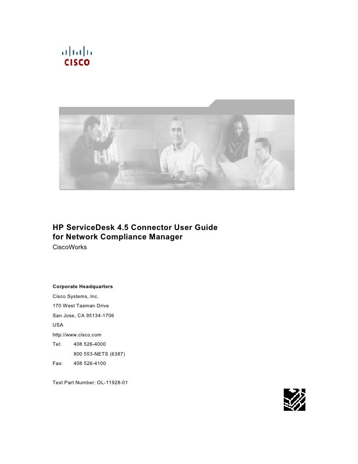 HP ServiceDesk 4.5 Connector User Guide for Network Compliance Manager CiscoWorks     Corporate Headquarters Cisco Systems...