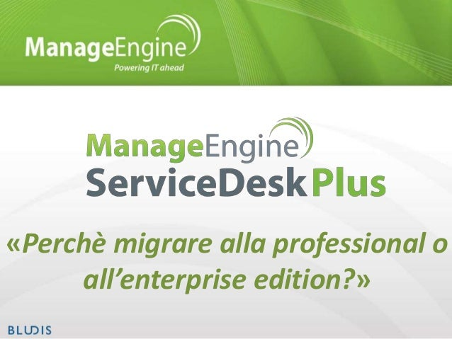 «Perchè migrare alla professional o all'enterprise edition?»