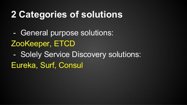 Service discovery in distributed systems for Consul zookeeper