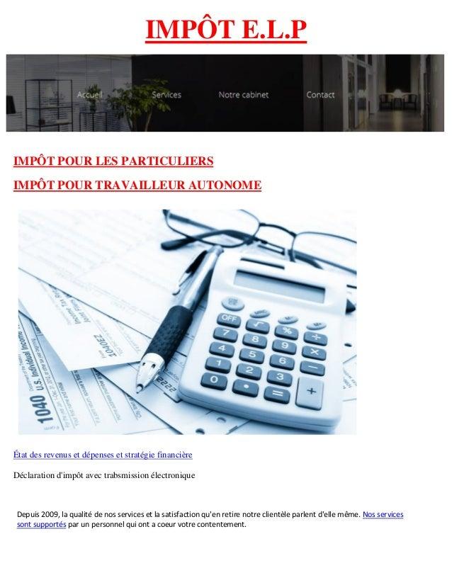IMPÔT E.L.P IMPÔT POUR LES PARTICULIERS IMPÔT POUR TRAVAILLEUR AUTONOME État des revenus et dépenses et stratégie financiè...