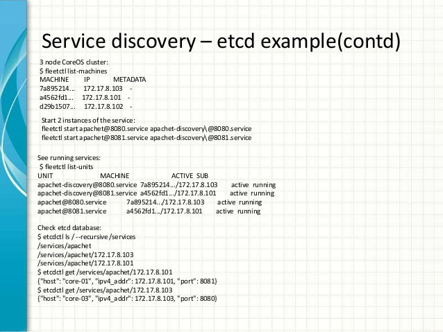 Service Discovery using etcd, Consul and Kubernetes