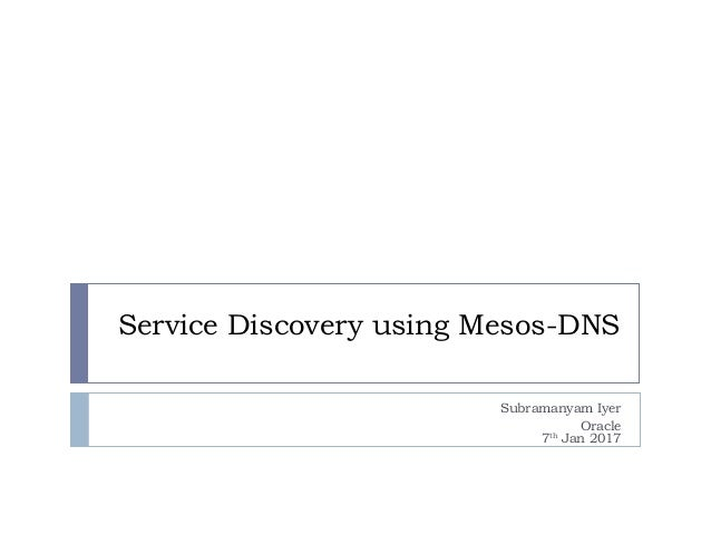 Service discovery using mesos dns