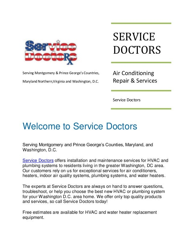 SERVICE DOCTORS Serving Montgomery & Prince George's Countries, Maryland Northern,Virginia and Washington, D.C.  Air Condi...
