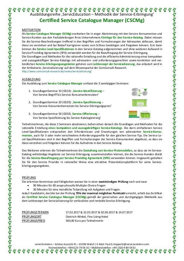 Ausbildungsreihe 'ServicEducation – Methodik der Service-Erbringung' Certified Service Catalogue Manager (CSCMg) servicEvo...