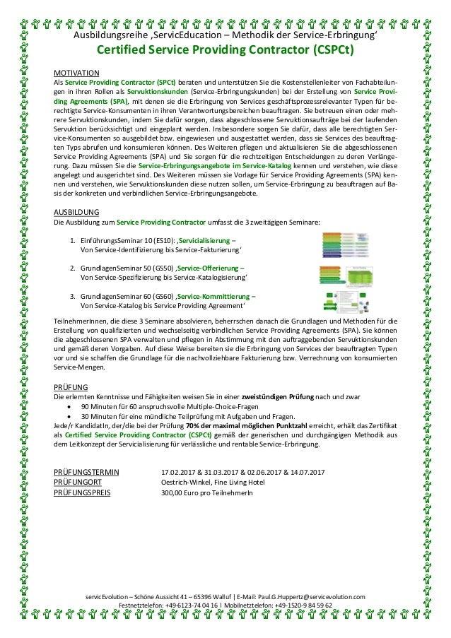 Ausbildungsreihe 'ServicEducation – Methodik der Service-Erbringung' Certified Service Providing Contractor (CSPCt) servic...