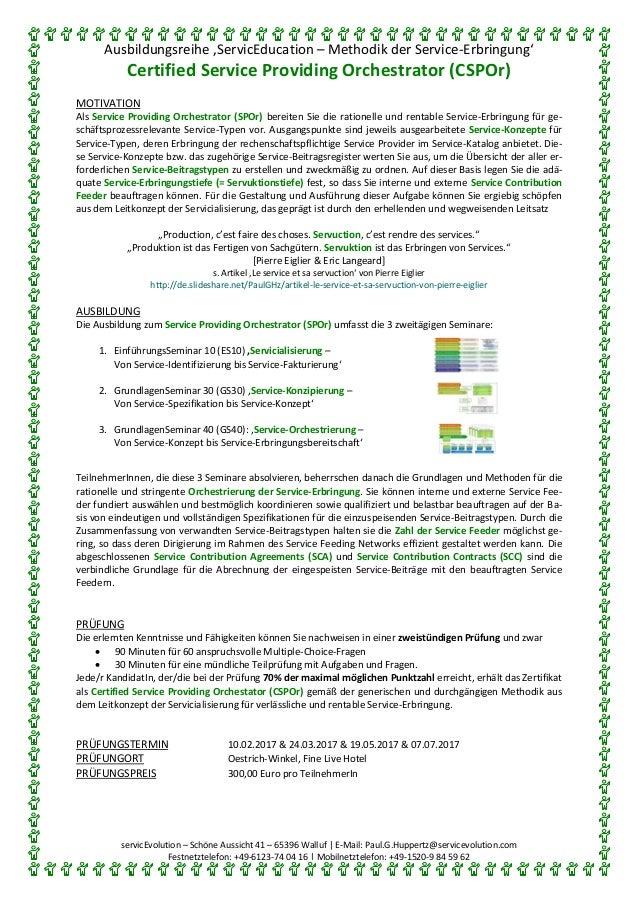 Ausbildungsreihe 'ServicEducation – Methodik der Service-Erbringung' Certified Service Providing Orchestrator (CSPOr) serv...
