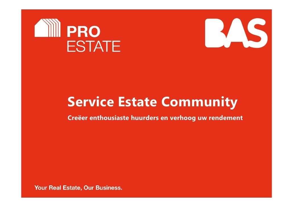 Service Estate CommunityCreëer enthousiaste huurders en verhoog uw rendement