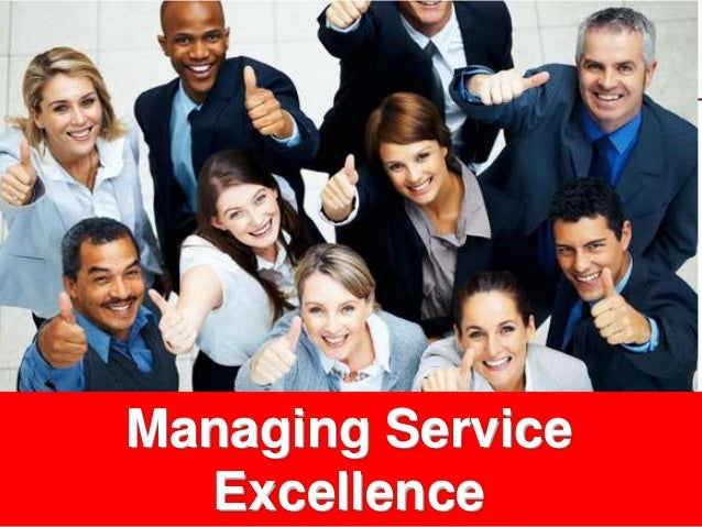 1www.studyMarketing.org Managing Service Excellence