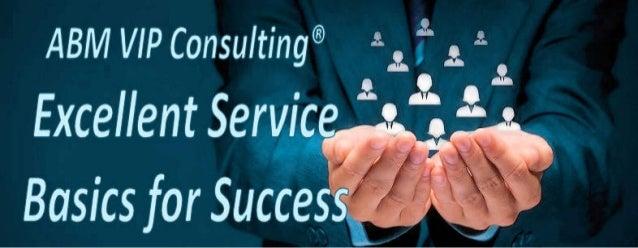 Excellent Service: Basics for Success