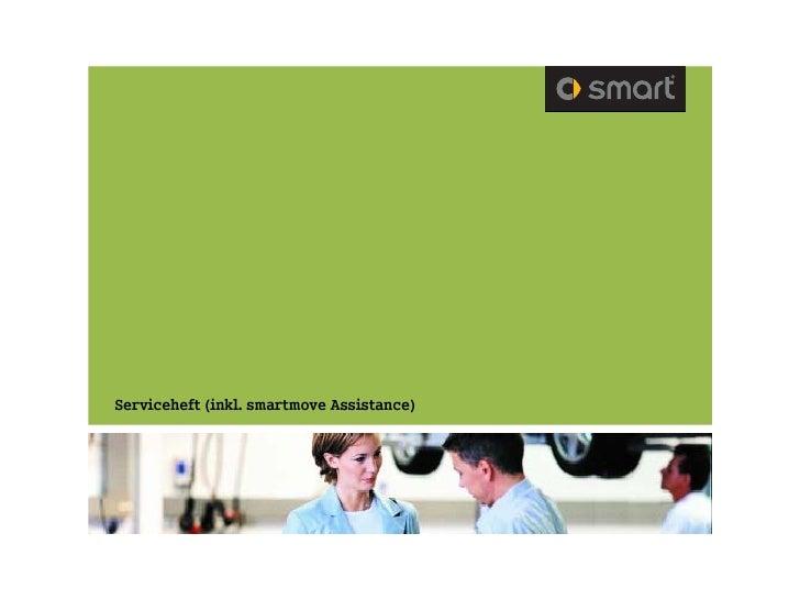 Serviceheft (inkl. smartmove Assistance)