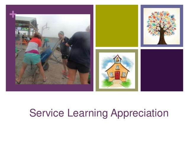 + Service Learning Appreciation