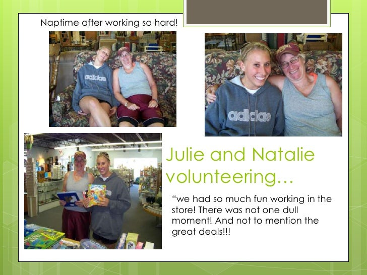 """Naptime after working so hard! <br />Julie and Natalie volunteering…<br />""""we had so much fun working in the store! There ..."""