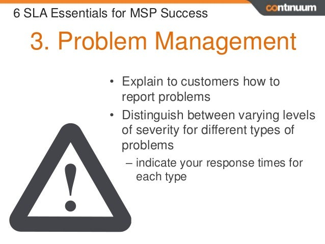 responsible for reporting 5 3 problem management 6 sla essentials for msp