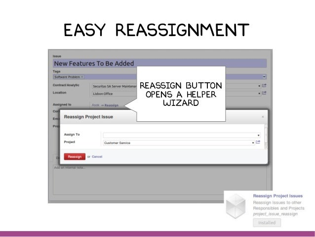 Easy reassignment REASSIGN button opens A HELPER wizard