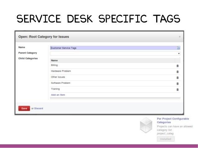 Service desk Specific Tags