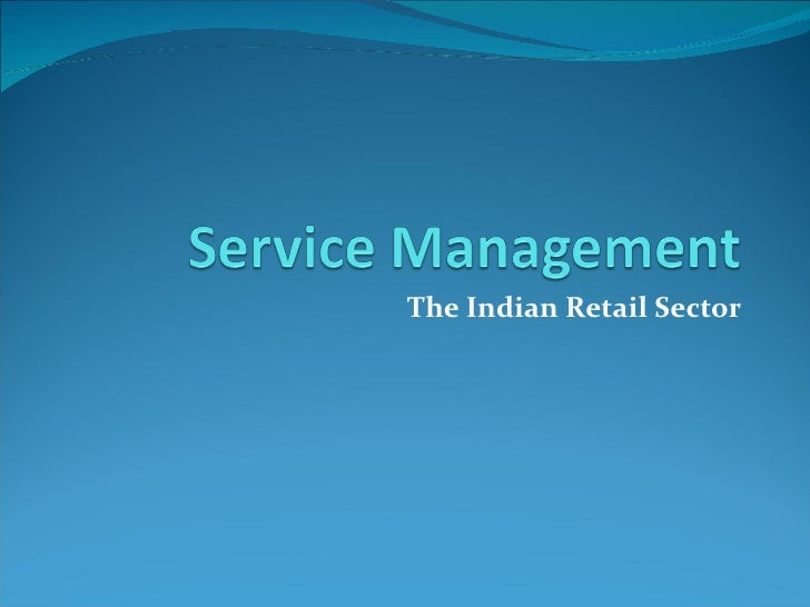 The Indian Retail Sector