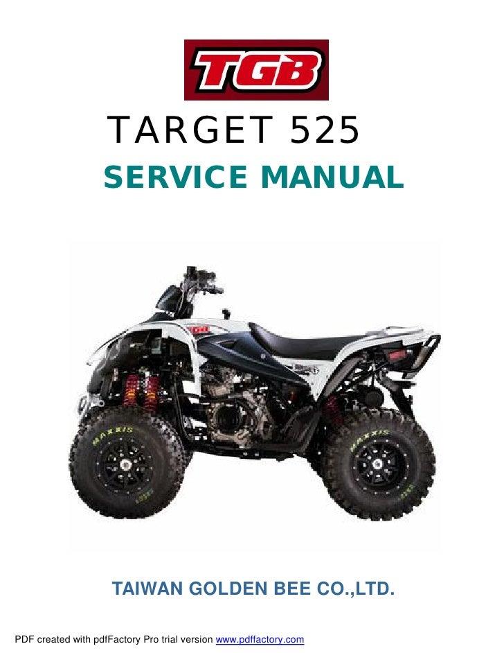 TARGET 525                    SERVICE MANUAL                          TAIWAN GOLDEN BEE CO.,LTD.  PDF created with pdfFact...