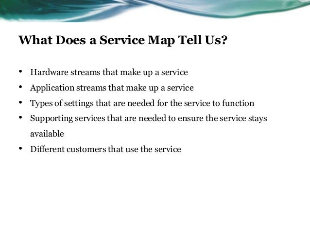Service Mapping - What do the different types of maps tell us