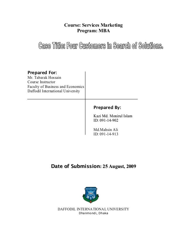 Course: Services Marketing                          Program: MBAPrepared For:Mr. Tabarak HossainCourse InstructorFaculty o...