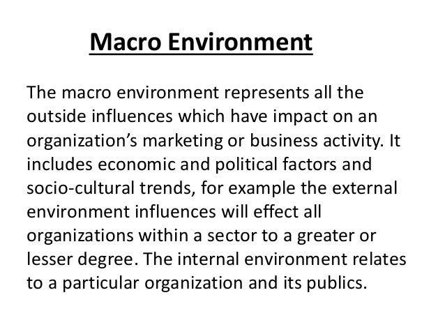 macro and micro functions of marketing Micro and macro environmental factors marketing essay  to manage the marketing the firm will need to carry out four marketing functions of  micro and macro.