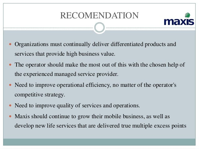 conclusion for maxis communication marketing View test prep - international_marketing from bmit 5103 at open university malaysia chapter 1 introduction maxis communications berhad, formerly known as binariang, was established in.