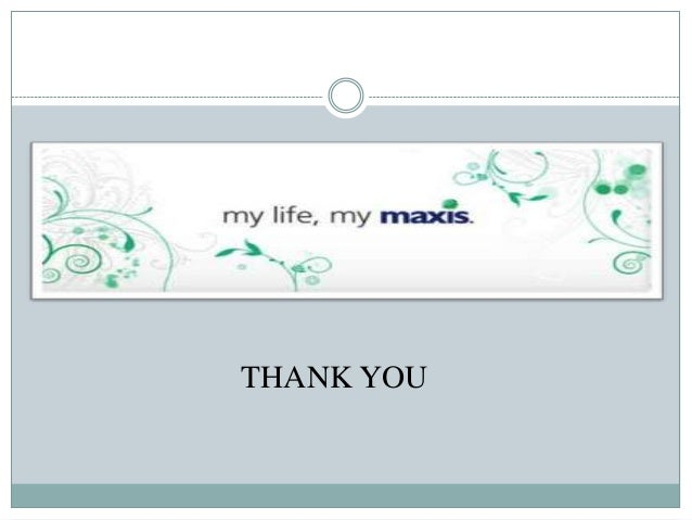 Background of the Maxis Berhad
