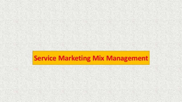 Service Marketing Mix Management