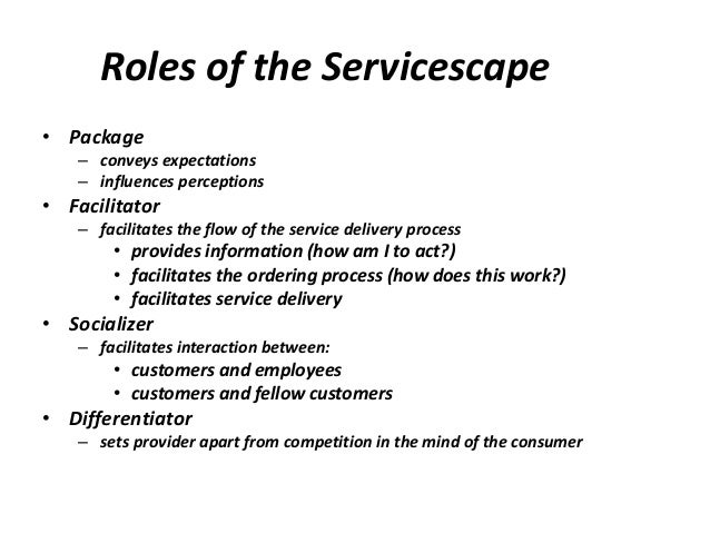 restaurant servicescape service encounter and perceived Servicescape is a concept that the concept of servicescape can help assess the difference in customer experience between a fast-food franchise restaurant and the service environment is the first aspect of the service that is perceived by the customer and it is at this stage that.