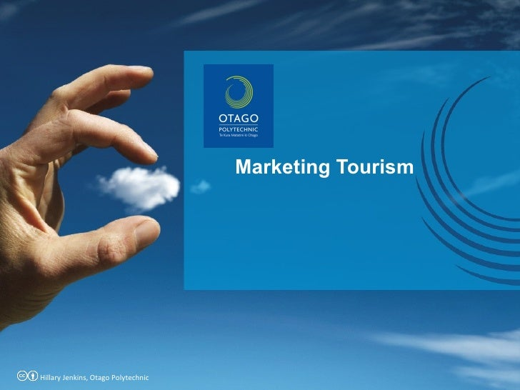 Marketing Tourism Hillary Jenkins, Otago Polytechnic
