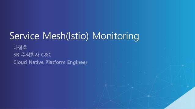 Service Mesh(Istio) Monitoring