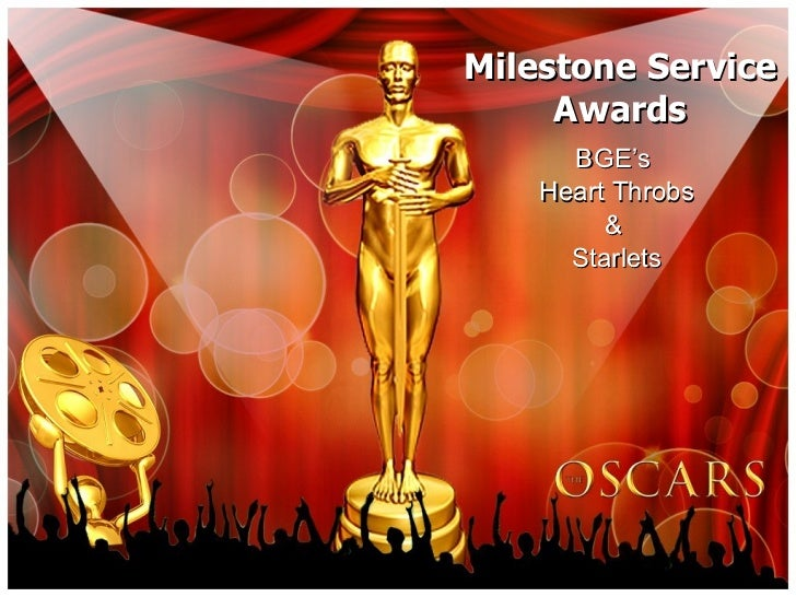 Milestone Service Awards BGE's  Heart Throbs &  Starlets