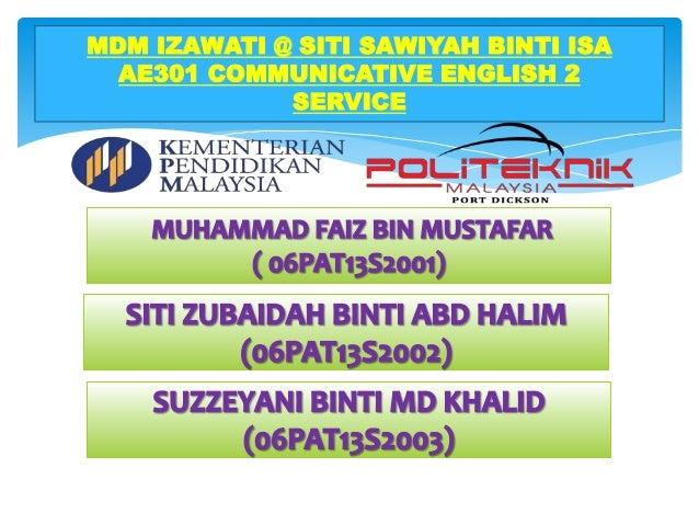 MDM IZAWATI @ SITI SAWIYAH BINTI ISA AE301 COMMUNICATIVE ENGLISH 2 SERVICE